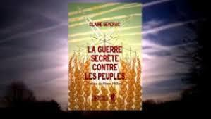 Claire Séverac : La Guerre Secrète contre les Peuples ! - Rediffusion - MAJ 08/2018.