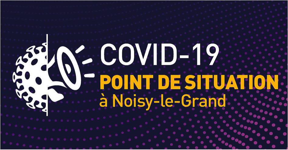 Covid-19 point de situation à Noisy le Grand du 17 avril 2020