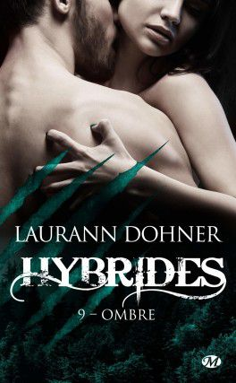 Tome 9 Hybrides : Ombre