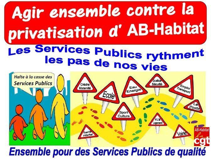 Communiqué de la Fédération CGT des Services publics | Réforme territoriale Privatisation d'AB Habitat : la pointe avancée d'une déréglementation qui menace tous les services publics