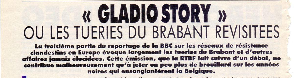 """""""Gladio Story"""" ou les tueries du Brabant revisitées"""