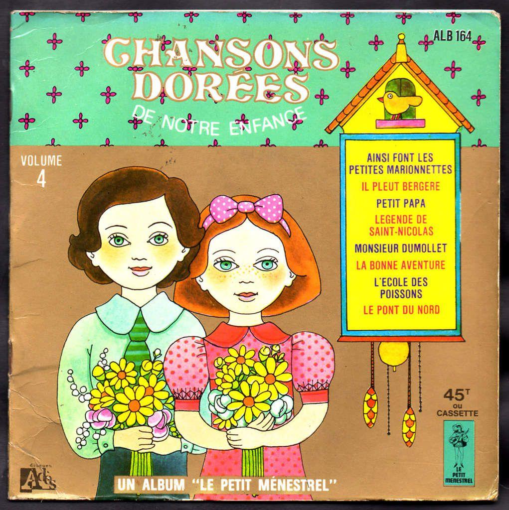 Chansons Dorees De Notre Enfance Vol 4 1975 L Oreille