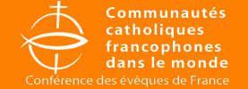 Communautés Catholiques Francophones dans le monde