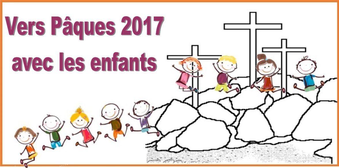 Vers Pâques 2017 avec des enfants