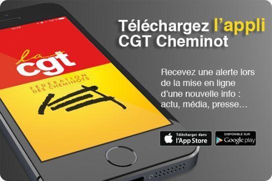La CGT Cheminots a son application pour Androïd et Apple. N'hésitez pas à l'utiliser !