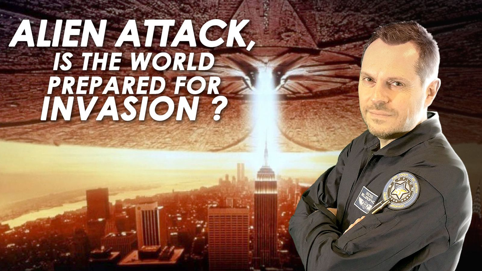 👽 Alien Attack - Is the World Prepared For Invasion ?