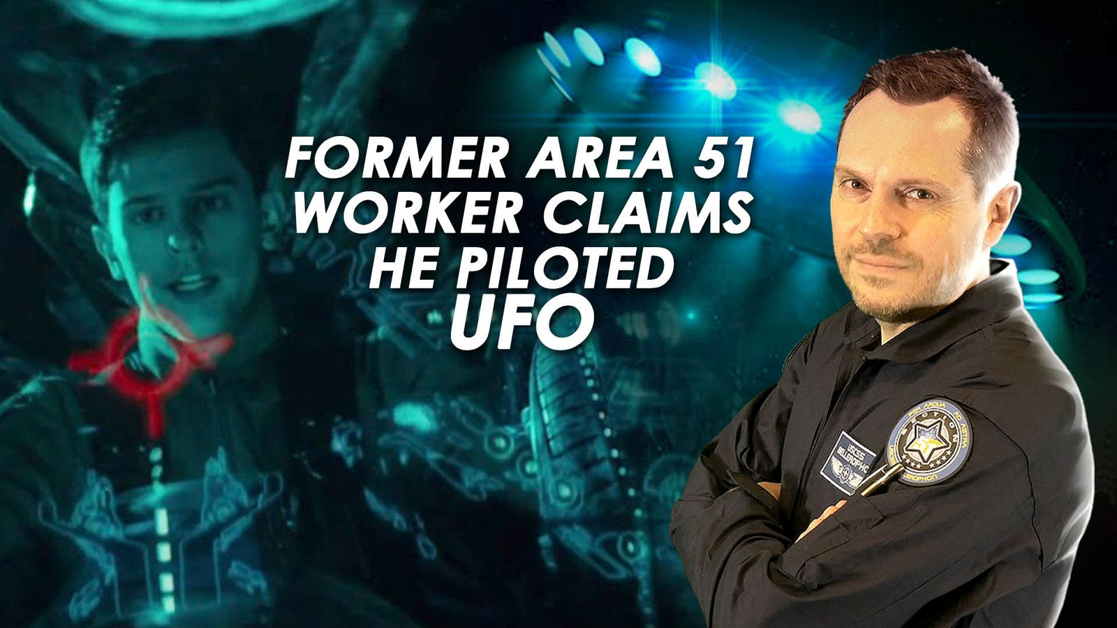 😱 Former Area 51 Worker Claims He's Flown a UFO and Travelled Through Time