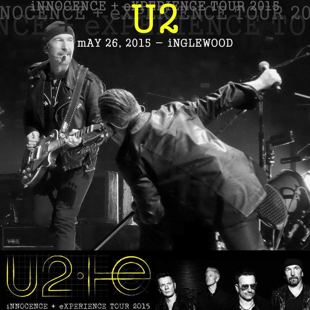 U2 i+e Tour -Los Angeles ,Etats-Unis 26/05/2015