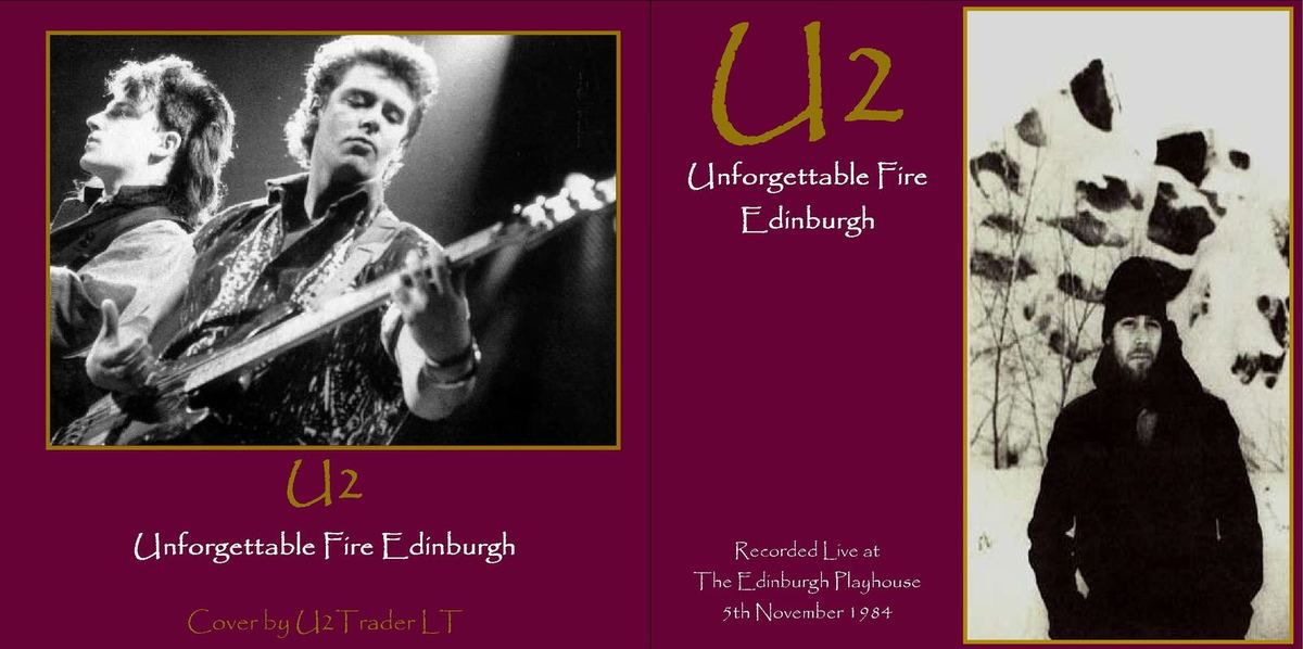 U2 -Unforgettable Fire Tour -05/11/1984 -Edimbourg Ecosse -Edinburgh Playhouse