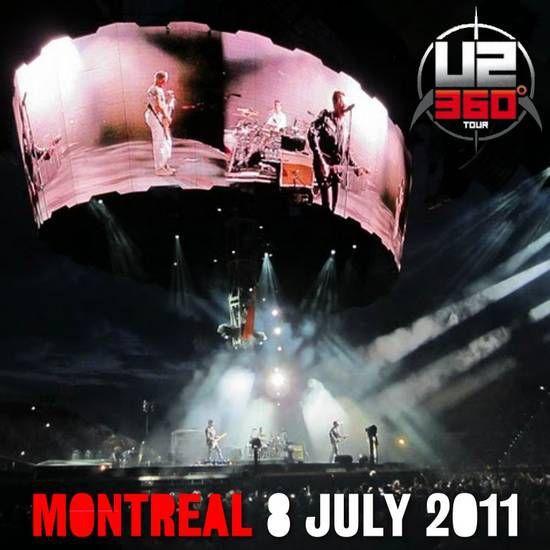 U2 -360° Tour -08/07/2011 -Montréal -Canada- Hippodrome