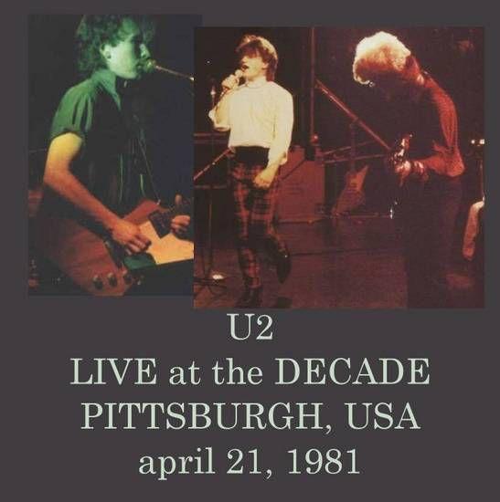 U2 -Boy Tour -21/04/1981 -Pittsburgh -USA- The Decade