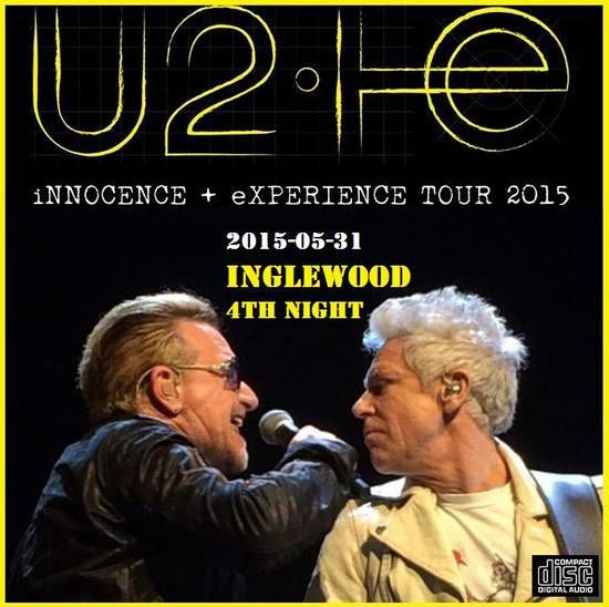 U2 -Innocence + Experience Tour -31/05/2015 -Los Angeles -Etats-Unis - Forum