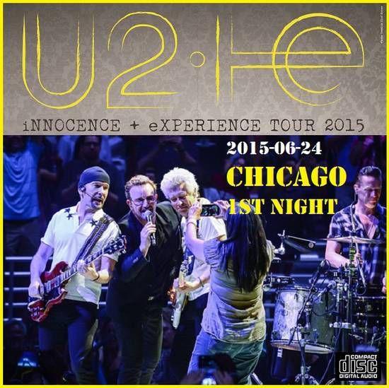 U2 -Innocence + Experience Tour 24/06/2015 -Chicago -Etats-Unis - United Center