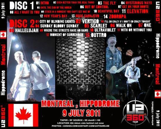 U2 -360° Tour -09/07/2011 -Montréal -Canada -Québec -Venue TBA #2