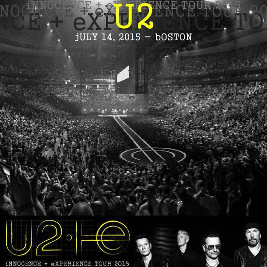 U2 -Innocence + Experience Tour -14/07/2015 -Boston -Etats-Unis - TD Garden