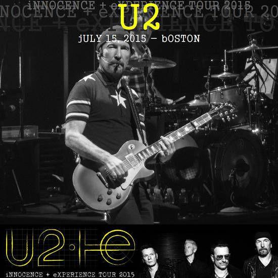 U2 -Innocence + Experience Tour -15/07/2015 -Boston -Etats-Unis - TD Garden