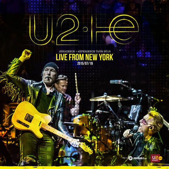 U2 -Innocence + Experience Tour -19/07/2015 -New York -Etats-Unis - Madison Square Garden