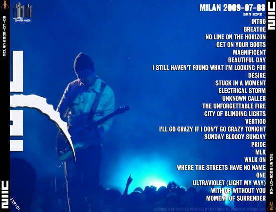 U2 -360° Tour -08/07/2009 -Milan -Italie -San Siro #2