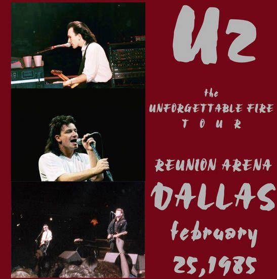 U2 -Unforgettable Fire Tour -25/02/1985 -Dallas -USA -Reunion Arena