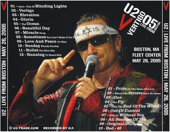 U2 -Vertigo Tour -26/05/2005 -Boston -MA -USA -Fleet Center #2