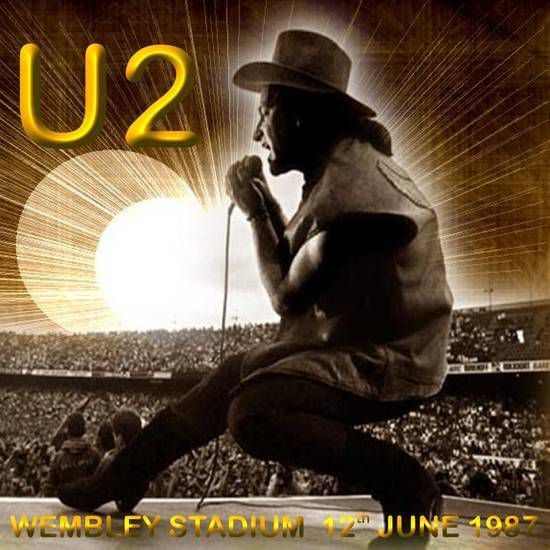 U2 -Joshua Tree Tour -12/06/1987 Londres -Angleterre -Wembley Stadium
