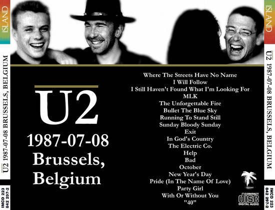 U2 -Joshua Tree Tour -08/07/1987 -Bruxelles -Belgique -Vorst National