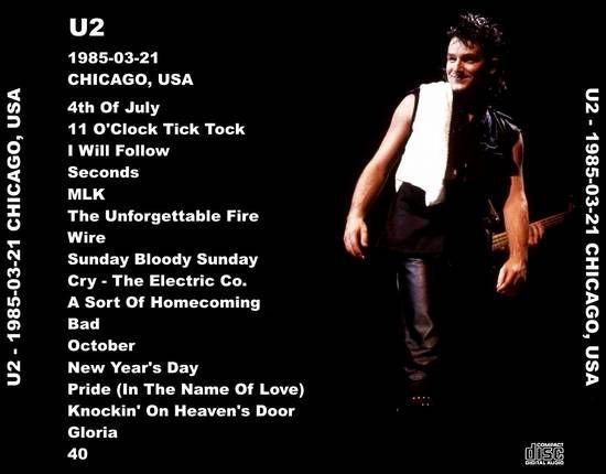 U2 -Unforgettable Fire Tour -21/03/1985 -Chicago -USA -University Of Illinois Pavillion