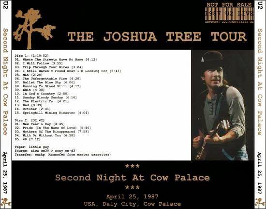 U2 -Joshua Tree Tour -25/04/1987 -San Francisco -USA -Cow Palace #2