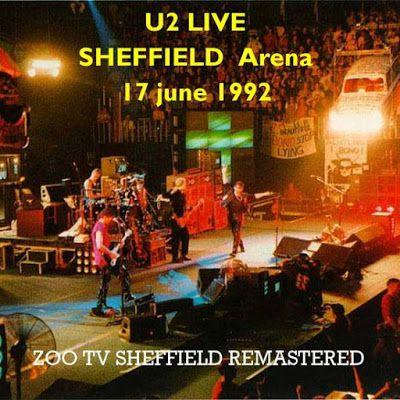 U2 -ZOO TV Tour -17/06/1992 -Sheffield -Angleterre -Indoor Sports Arena