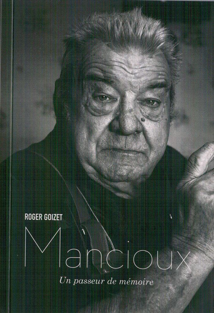 Mancioux (31) - Roger Goizet un passeur de mémoire