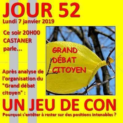 """Gilets jaunes - JOUR 52 : incroyable organisation en """"jeu de con"""" du """"Grand débat citoyen"""" - Une folie"""