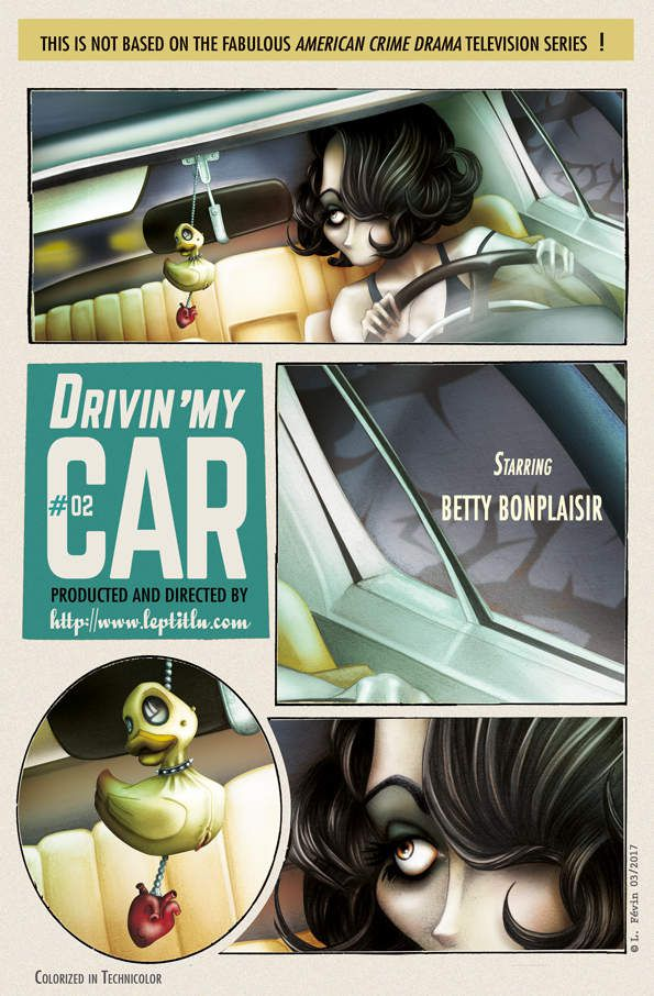 DRIVIN' MY CAR #02 avec Betty Bonplaisir