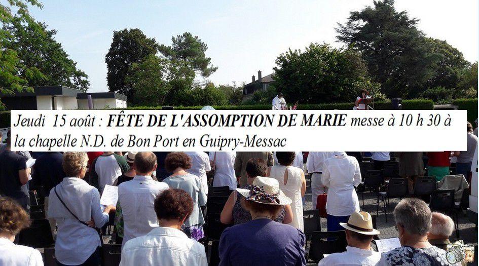 15 Août Aujourd'hui Chapelle Notre Dame de Bon Port