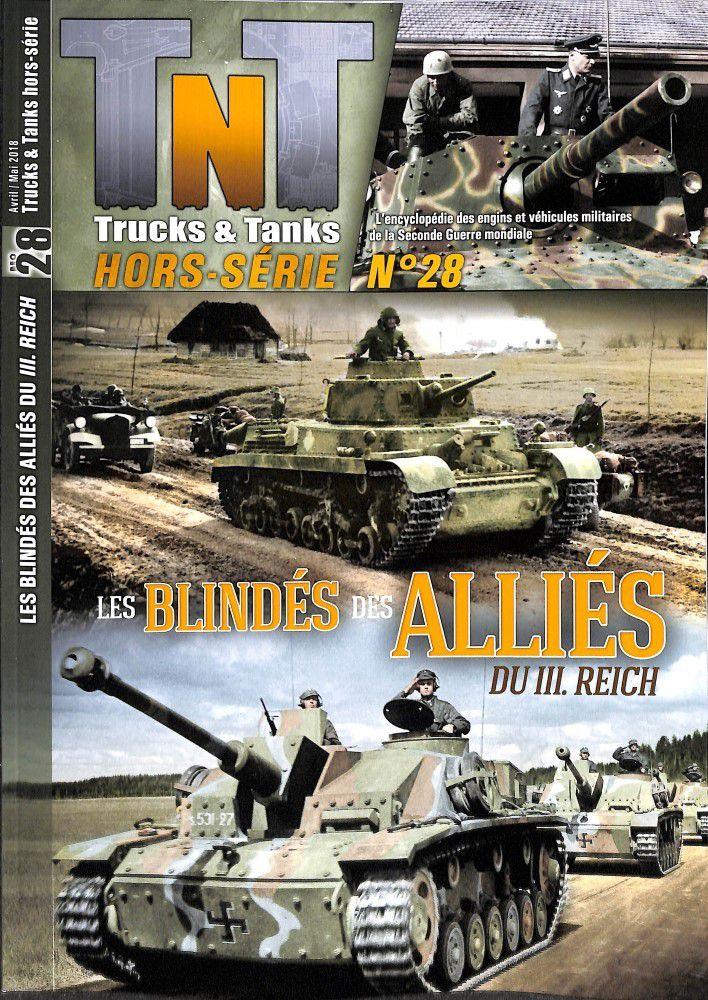 Trucks & Tanks hors-série n° 28 (14 mars 2018) : les blindés alliés du IIIème Reich