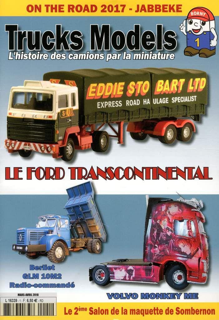Trucks Models, l'histoire des camions par la miniature... : numéro 3
