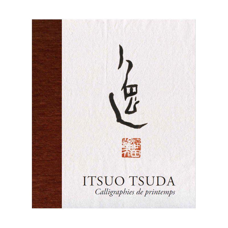 Tsuda Itsuo calligraphies Aïkido Seïtaï Katsugen undo