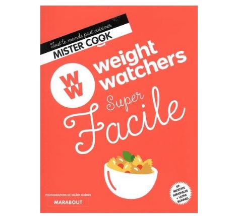Weight wachers super facile le livre