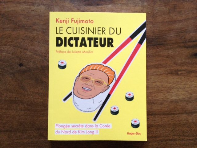 Le cuisinier du dictateur / Editeur Hugo Document