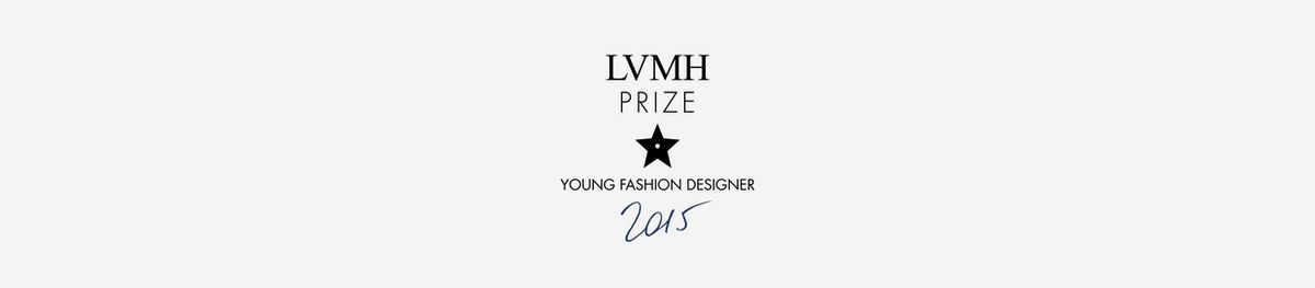 LVMH PRIZE - YOUNG FASHION DESIGNER 2015 / THE 26 SEMIFINALISTS ANNOUNCED
