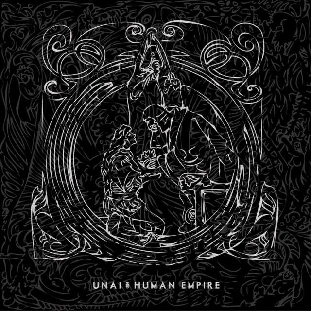"""HE IS BACK !!! UNAI - """"HUMAN EMPIRE"""" (NEW ALBUM) OUT ON APRIL 13, AFTER 9 YEARS."""