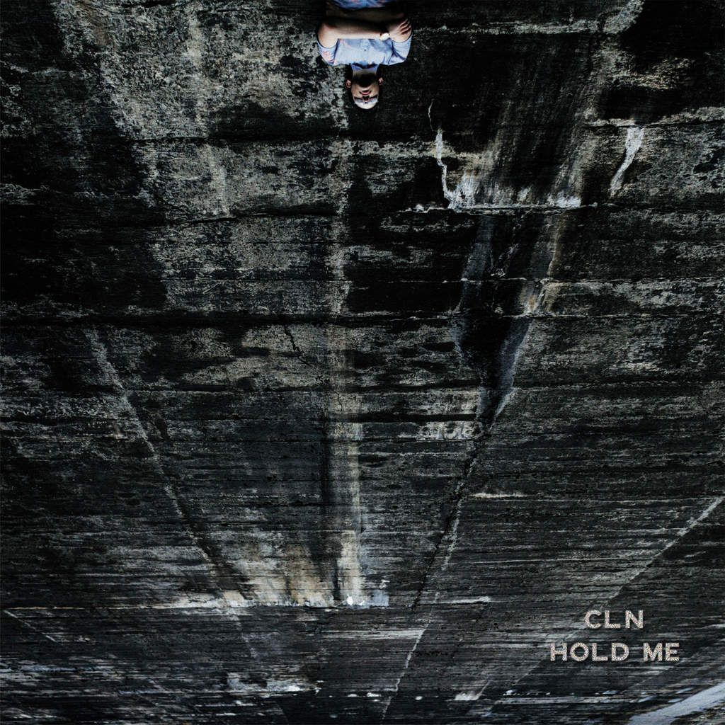 """VIDEO / CLN - """"HOLD ME"""", FIRST SINGLE FROM 2ND EP"""