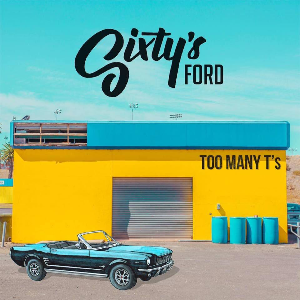 TOO MANY T'S / SIXTY'S FORD ( OFFICIAL VIDEO )