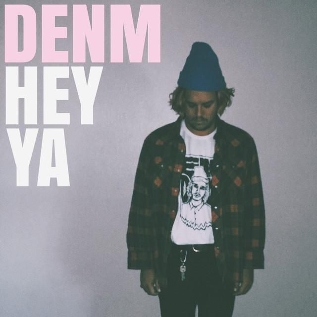 NEW TRACK / HEY YA by DENM