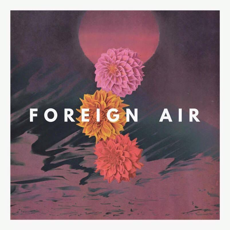 NEW TRACK / CAFFEINE by FOREIGN AIR