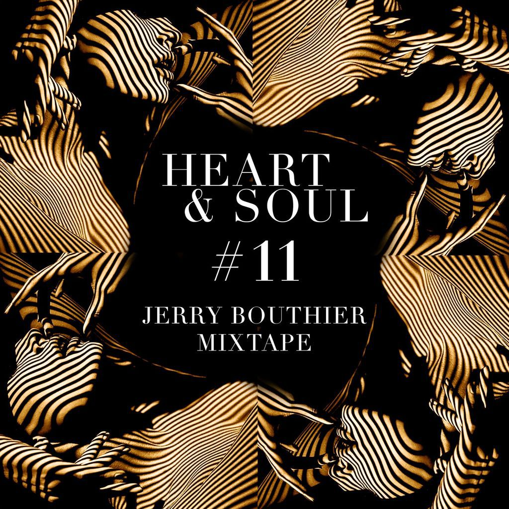 JERRY BOUTHIER / HEART & SOUL #11 MIXTAPE (FREE DOWNLOAD)