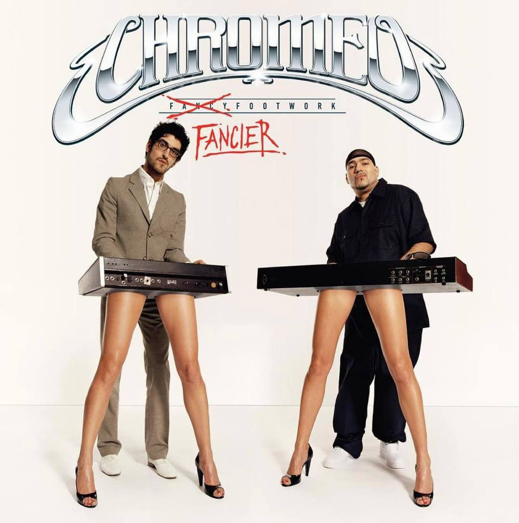 Chromeo - 'Fancier Footwork' deluxe re-issue