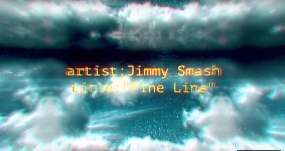 VIDEO / JIMMY SMASH UNVEILS THE VIDEO FOR THE TRACK 'FINE LINE'