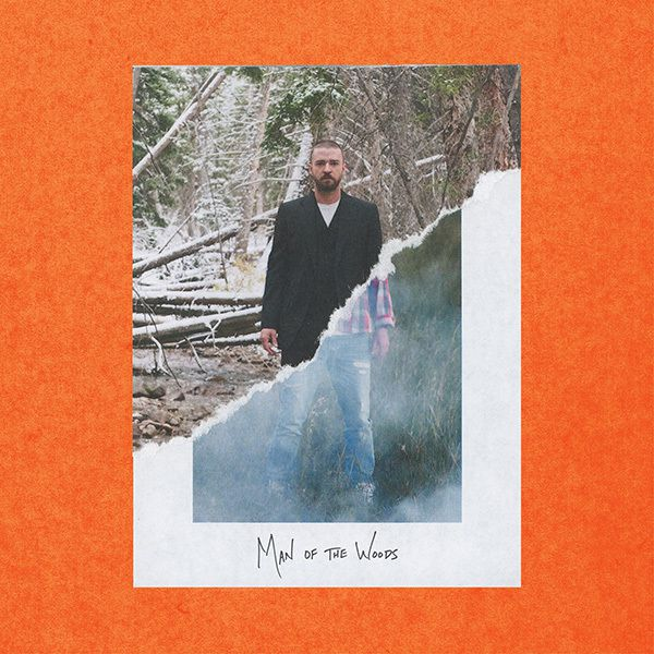 JUSTIN TIMBERLAKE IS BACK WITH NEW TRACK 'MAN OF THE WOODS'