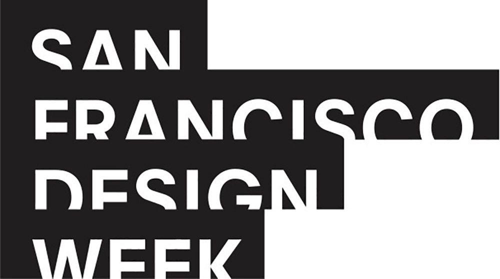 SAN FRANCISCO DESIGN WEEK: OPENING NIGHT PARTY, DESIGN HUB & AWARDS DEBUT AT PIER 27 JUNE 7 - 15,  2018