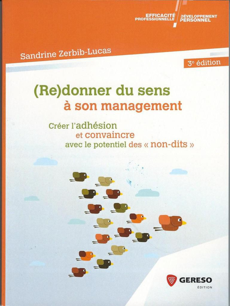 A lire absolument : (Re)donner du sens à son management